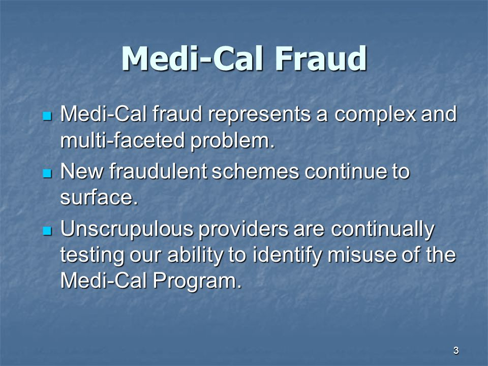 4  Improper use of beneficiary IDs  Providers rendering services that vary from norms  Providers billing for services not rendered  Providers exploiting vulnerable populations for economic gain  Improper use of provider IDs  Providing services that are not medically necessary  Payment of kickbacks to beneficiaries (capping) in order to bill Medi-Cal for unnecessary services  Failure to disclose true ownership on Medi-Cal application (willful misrepresentation)  Up coding to obtain a higher rate of reimbursement What does fraud look like.
