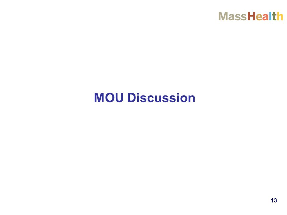 13 MOU Discussion