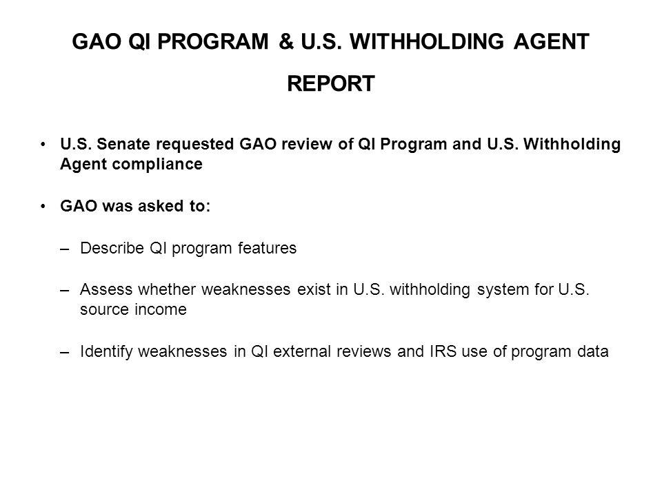 GAO QI PROGRAM & U.S. WITHHOLDING AGENT REPORT U.S.