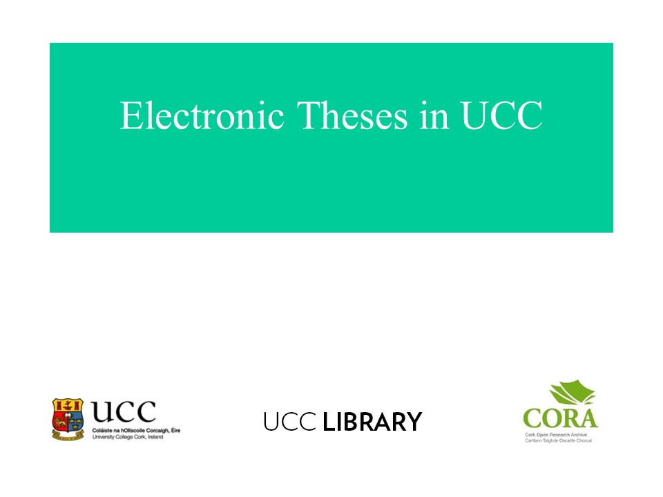 Electronic Theses in UCC