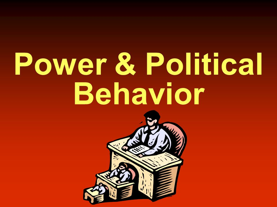 Power & Political Behavior