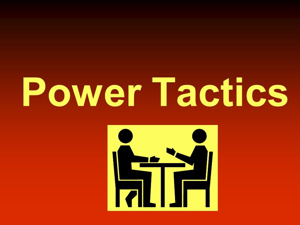 Power Tactics