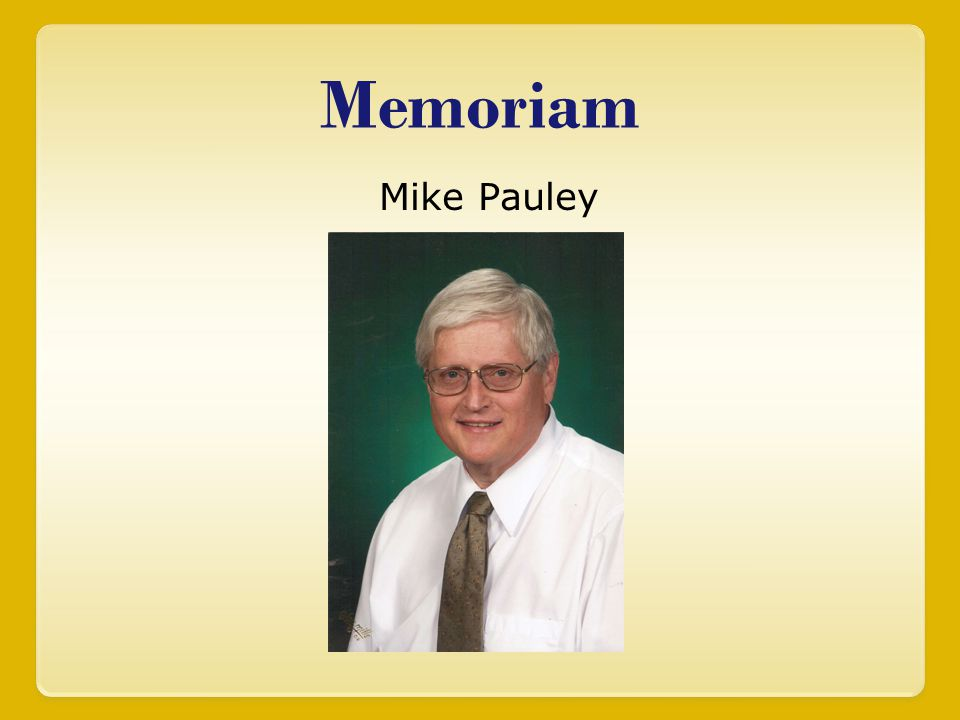 Memoriam Mike Pauley
