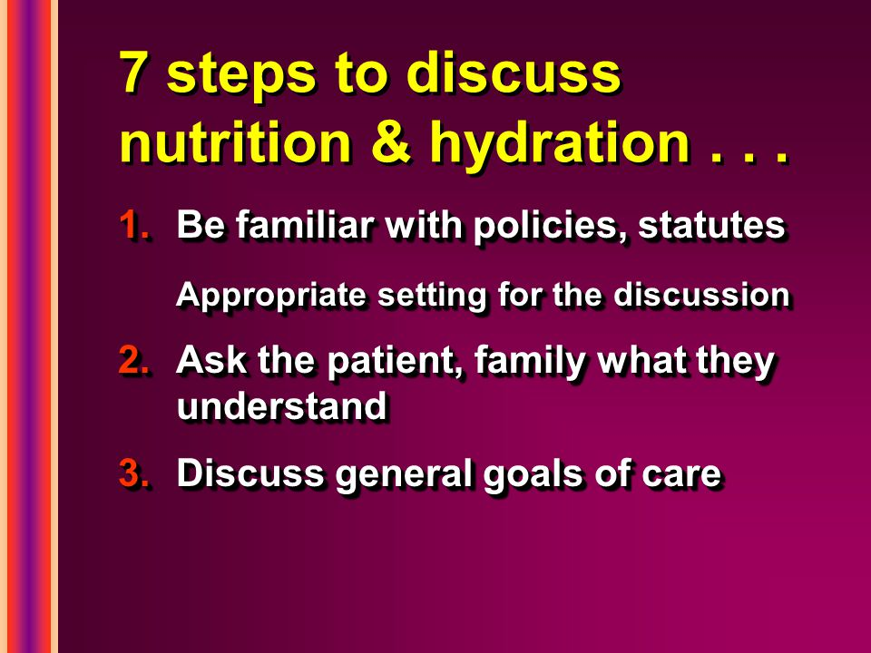 7 steps to discuss nutrition & hydration...