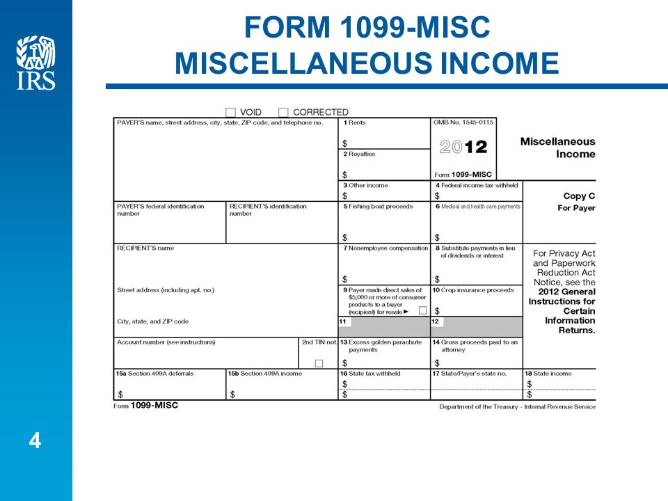 4 FORM 1099-MISC MISCELLANEOUS INCOME