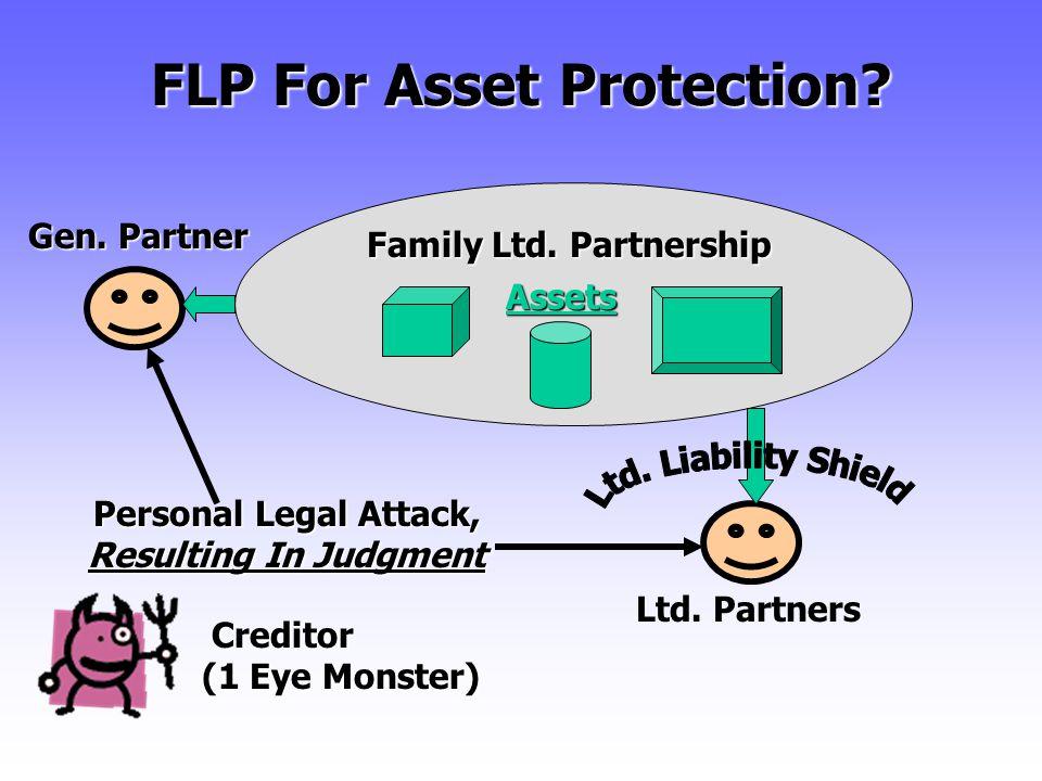 FLP For Asset Protection.Assets Ltd. Partners Personal Legal Attack, = Charging Order Family Ltd.