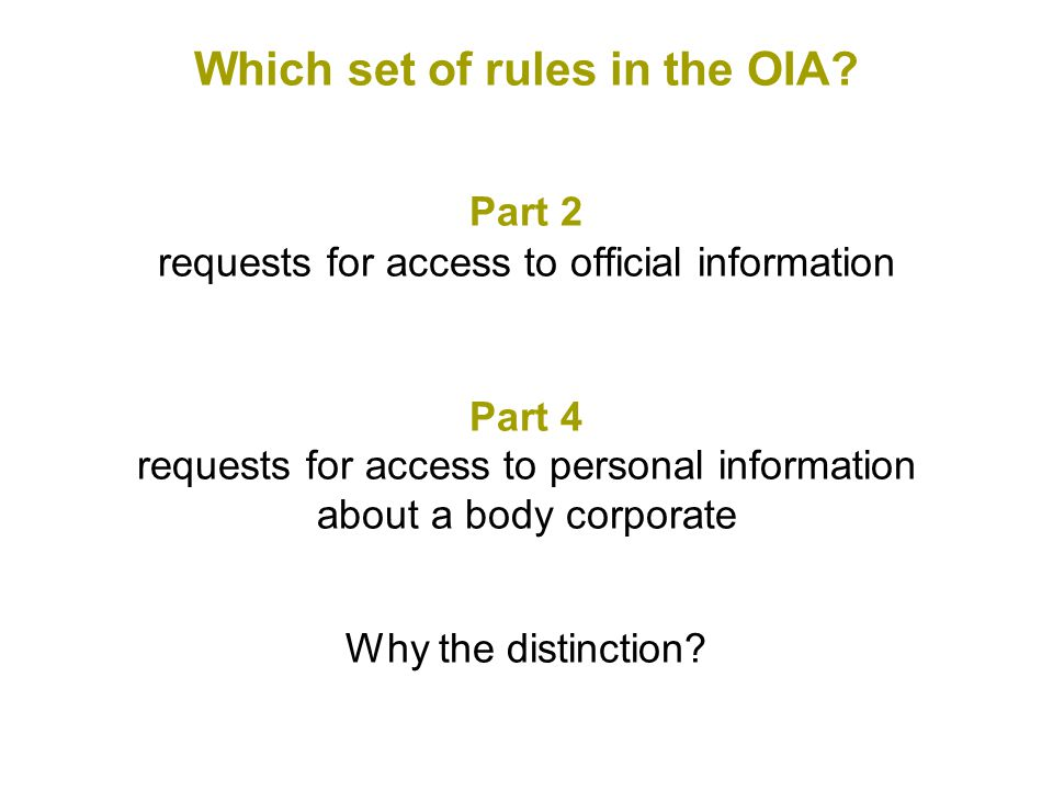 Which set of rules in the OIA.