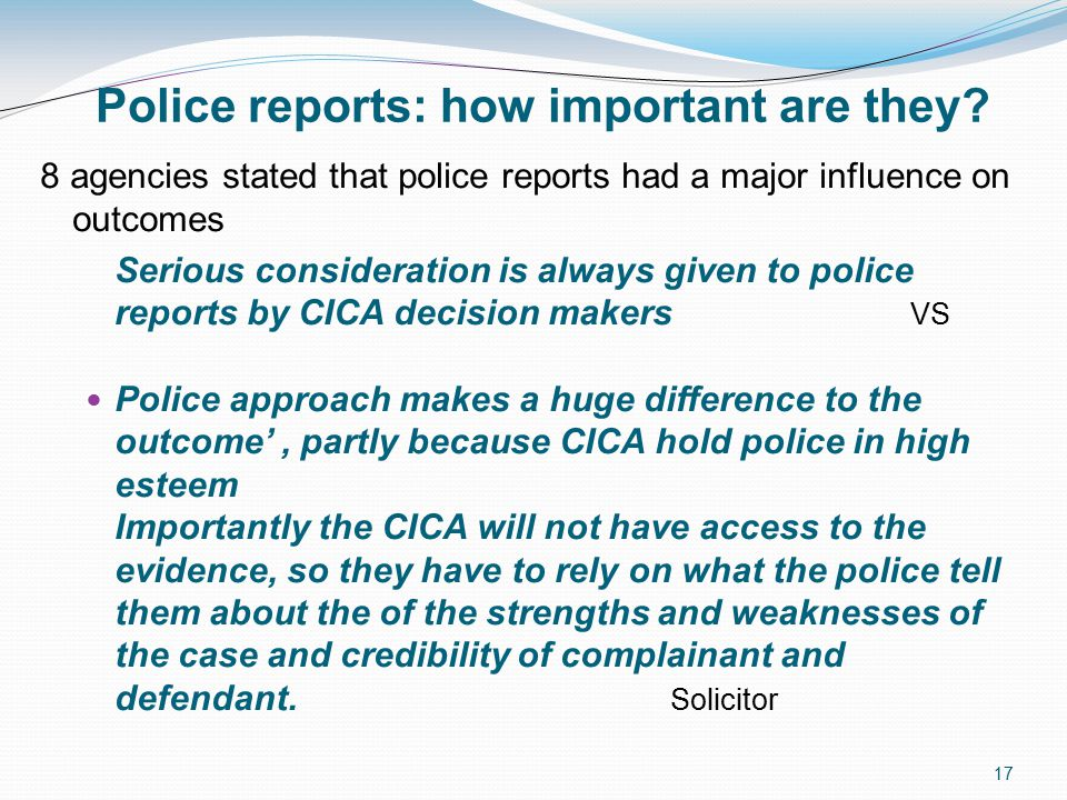 17 Police reports: how important are they.