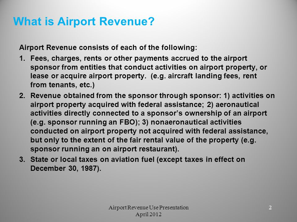 What Laws Govern The Use of Airport Revenue.