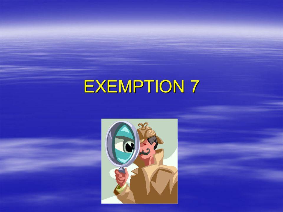 EXEMPTION 7