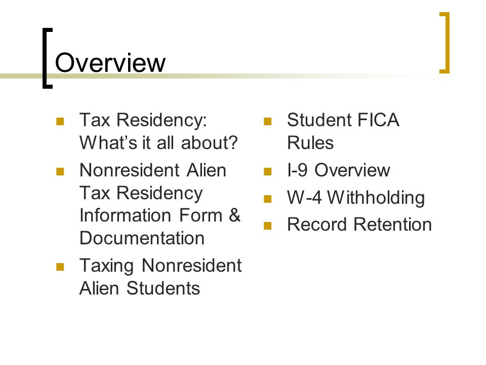 Overview Tax Residency: What's it all about.