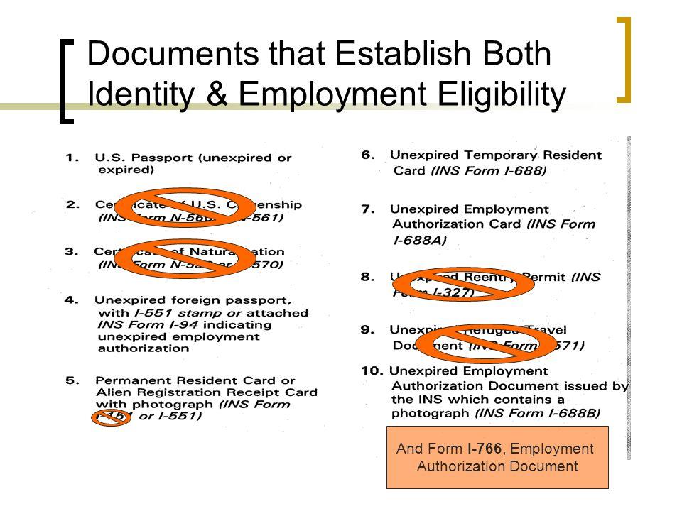 Documents that Establish Both Identity & Employment Eligibility And Form I-766, Employment Authorization Document
