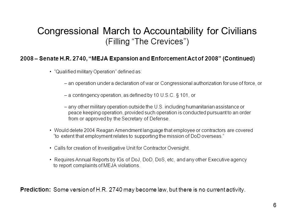 "6 Congressional March to Accountability for Civilians (Filling ""The Crevices"") 2008 – Senate H.R. 2740, ""MEJA Expansion and Enforcement Act of 2008"" ("