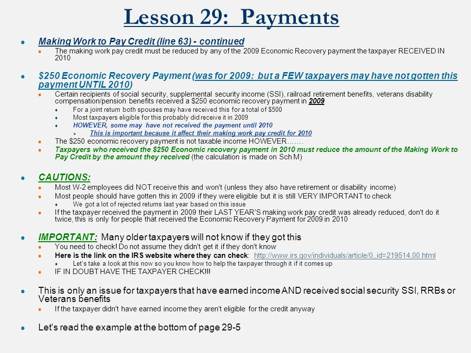© Kristina Shroyer 2011 Lesson 29: Payments How to report the credit What form is used to calculate the credit and how is it calculated.
