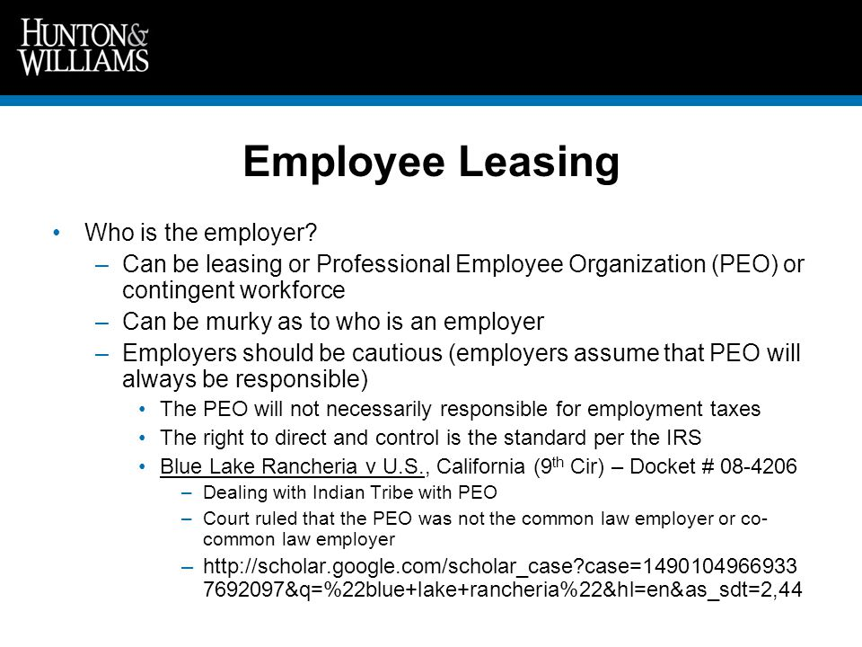Employee Leasing Who is the employer.