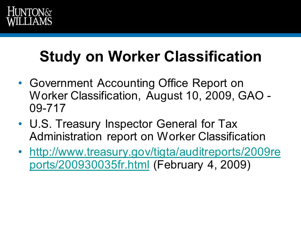 Study on Worker Classification Government Accounting Office Report on Worker Classification, August 10, 2009, GAO - 09-717 U.S.