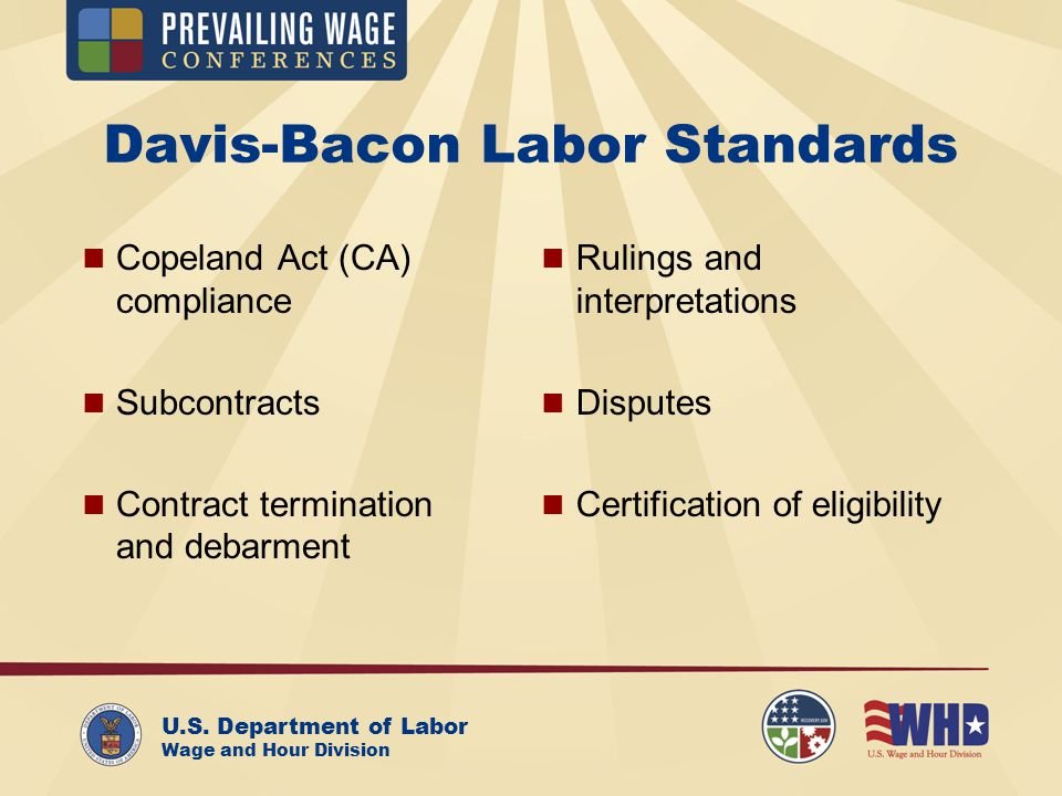U.S. Department of Labor Wage and Hour Division Davis-Bacon ...