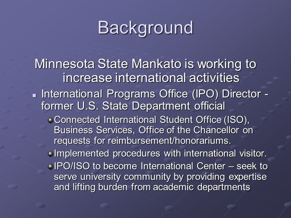 Other university models Institutional websites relating to this topic: Minnesota State University, Mankato http://www.mnsu.edu/busoff/purch/ http://www.mnsu.edu/iso/faculty/ Office of the Chancellor, Tax Services http://www.financialreporting.mnscu.edu/Tax_Services/BusinessOffi ce/Nonresident_Alien/NonResidentAlien_index.htm http://www.financialreporting.mnscu.edu/Tax_Services/BusinessOffi ce/Nonresident_Alien/NonResidentAlien_index.htm Arizona State University http://www.asu.edu/fs/TaxDept/nratax_g.htm http://www.asu.edu/fs/TaxDept/nratax_g.htm Indiana University http://www.fms.indiana.edu/tax/NRA/FVTguide.asp