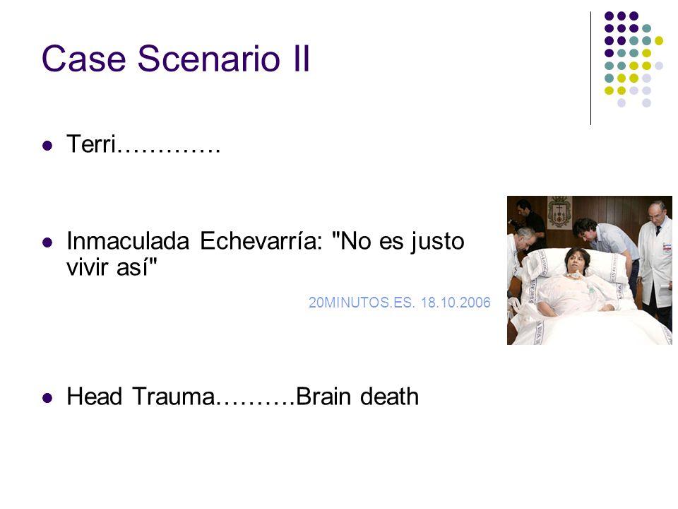 Case Scenario II Terri…………. Inmaculada Echevarría: No es justo vivir así 20MINUTOS.ES.