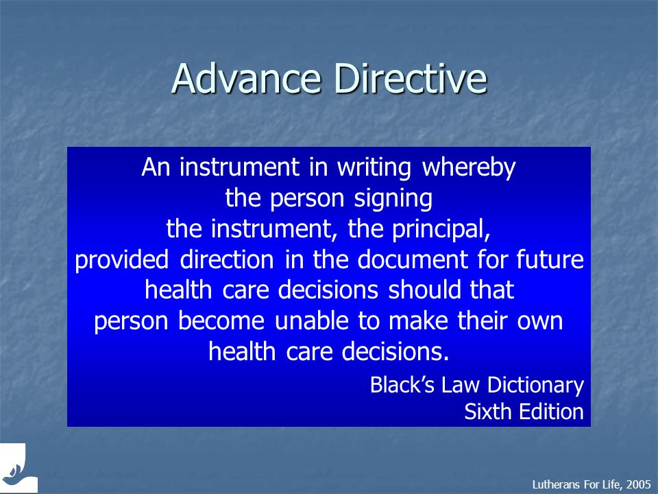 Lutherans For Life, 2005 Basics on Advance Directives