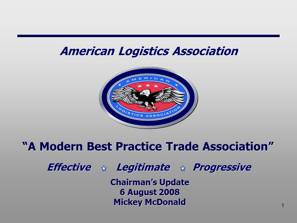 2 Effective Legitimate Progressive American Logistics Association Our mission is to promote, protect and enhance the military resale and quality of life benefits on behalf of our members and the military community ALA Mission A Modern Best Practice Trade Association