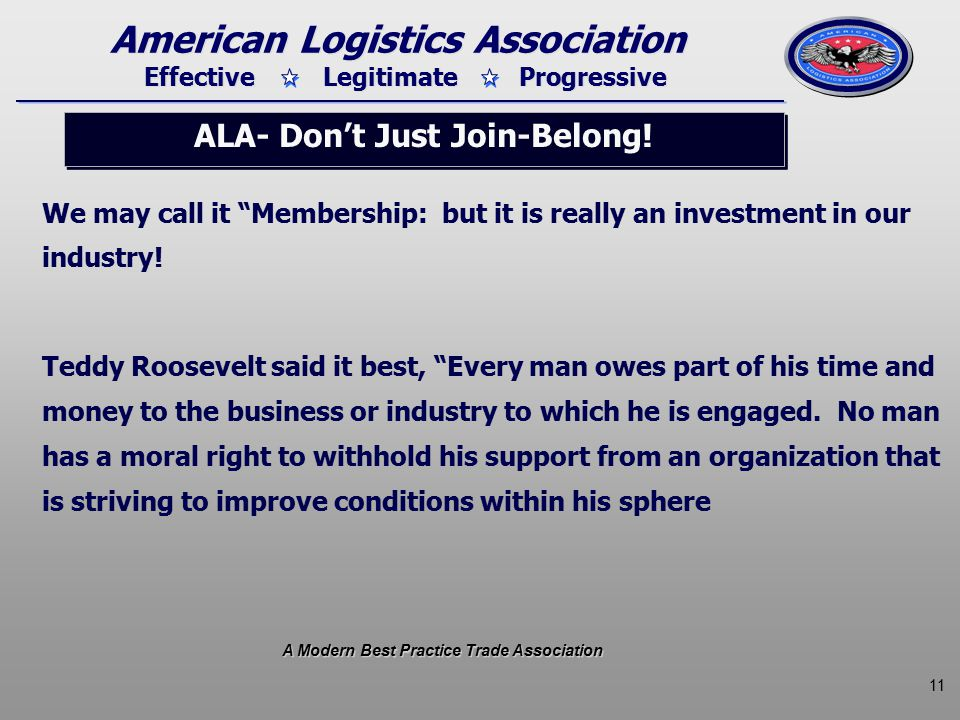11 Effective Legitimate Progressive American Logistics Association ALA- Don't Just Join-Belong.