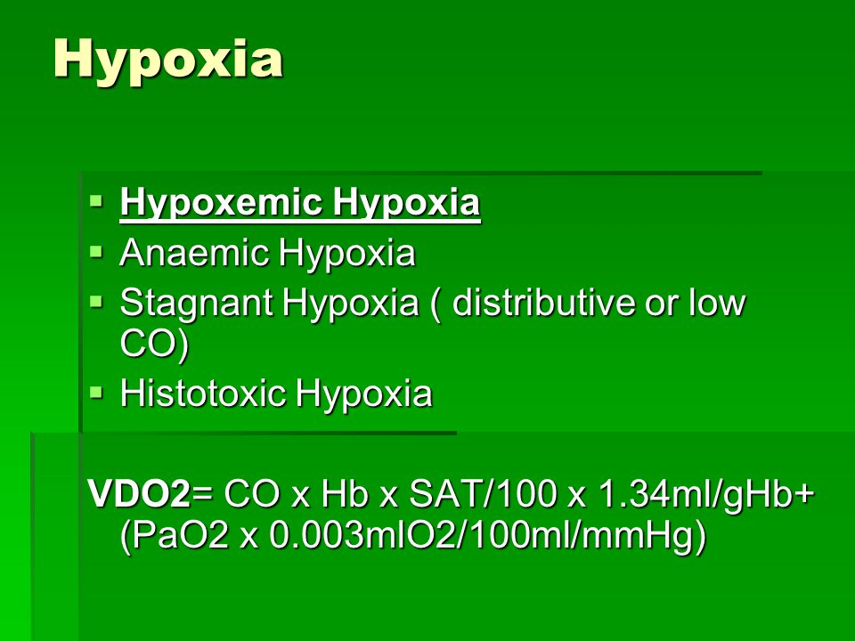 Symptoms of Hypoxemia and Hypoxia  Dyspnea, tachypnea.