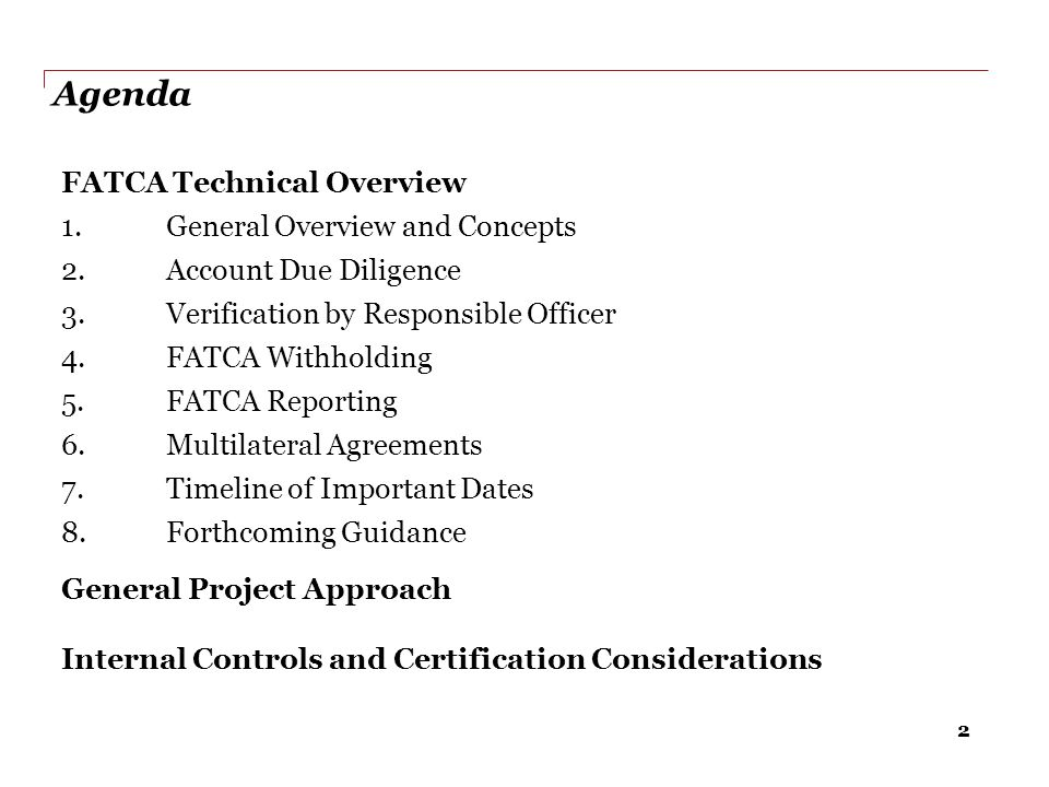 43 FATCA controls framework – example controls Sample controls to support due diligence Control points Relative Priority (High/Low) Control type (CAVR) Due diligence procedures are performed depending on the type and size of account.