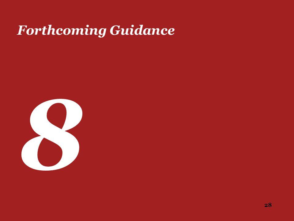 28 Forthcoming Guidance 8