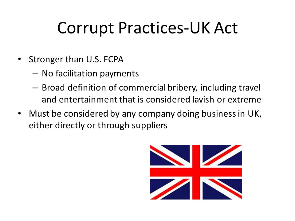 Corrupt Practices-UK Act Stronger than U.S.