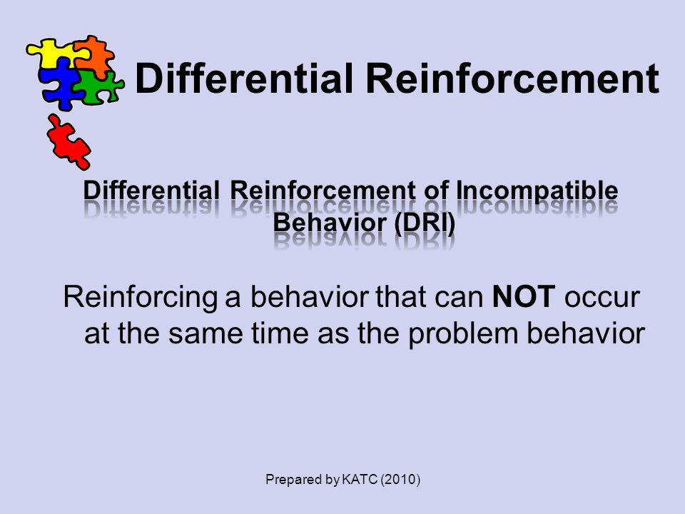 Differential Reinforcement Prepared by KATC (2010)