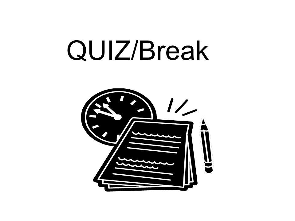 QUIZ/Break