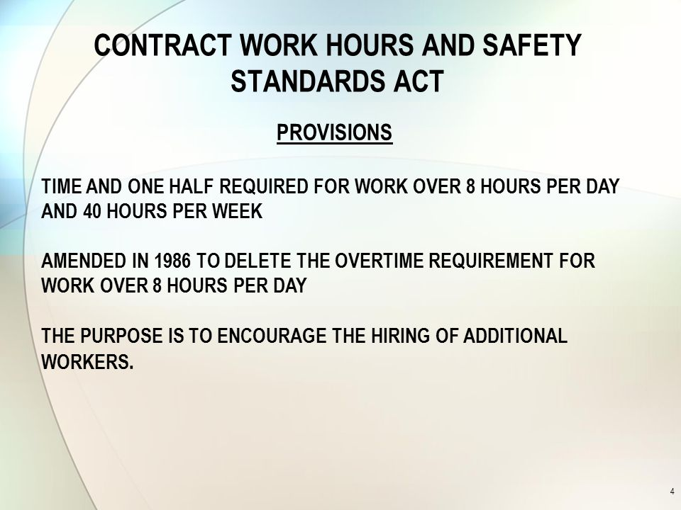CONTRACT WORK HOURS AND SAFETY STANDARDS ACT APPLICATION TO FEDERAL CONSTRUCTION CONTRACTS OVER $100,000.