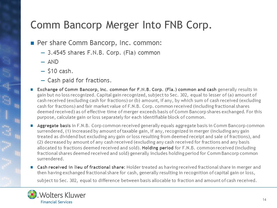 Comm Bancorp Merger Into FNB Corp. Per share Comm Bancorp, Inc.