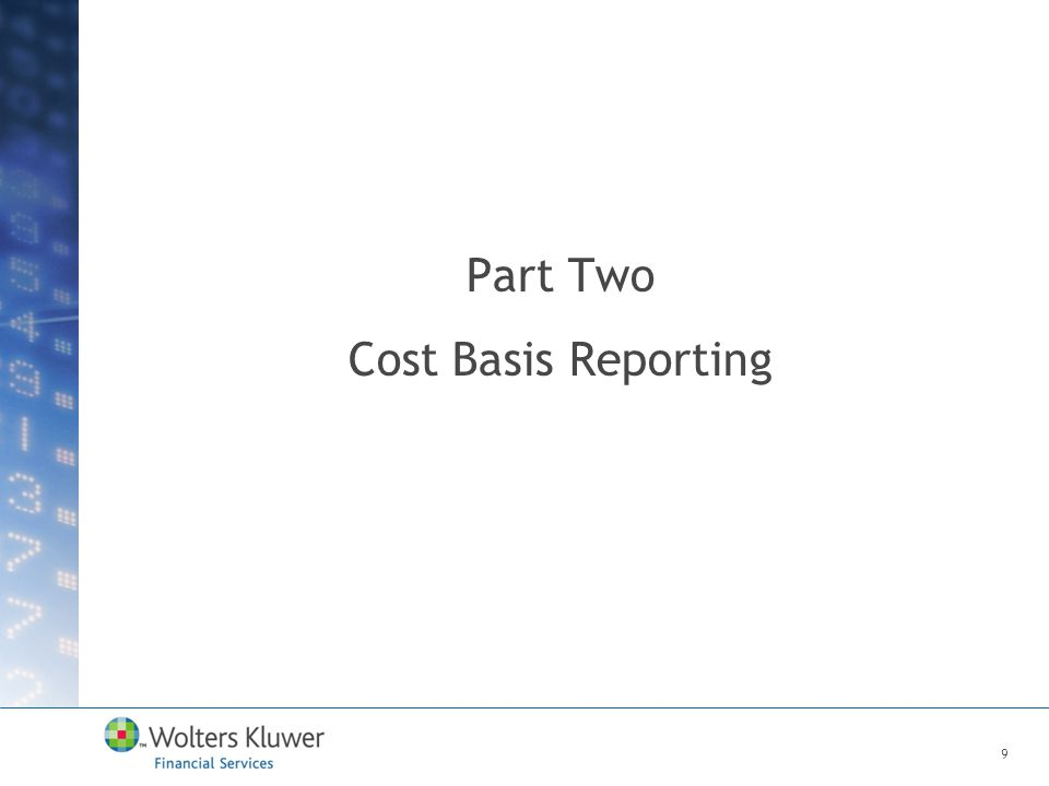 Part Two Cost Basis Reporting 9