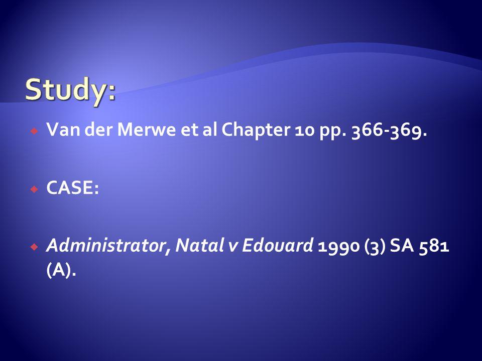  Van der Merwe et al Chapter 10 pp. 366-369.