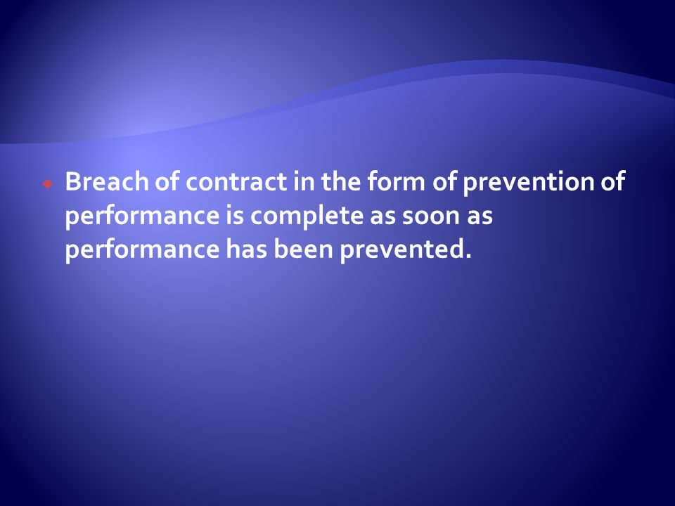  Can only constitute breach if conduct infringes a contractual obligation and is therefore wrongful.