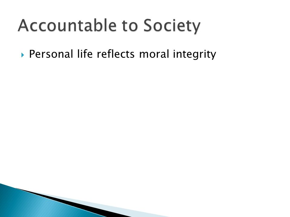  Personal life reflects moral integrity