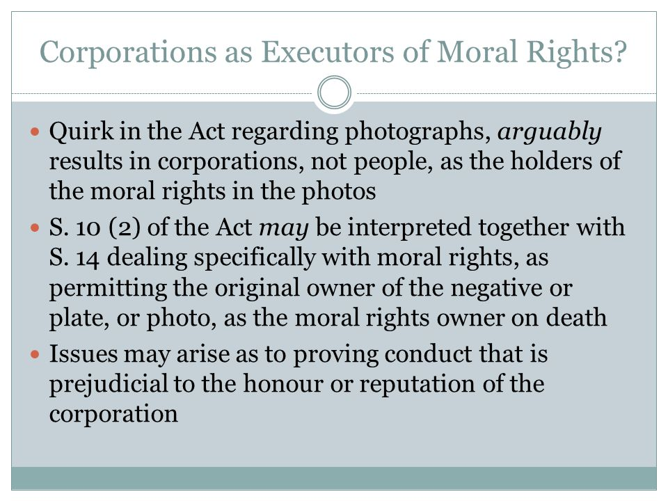 Corporations as Executors of Moral Rights.