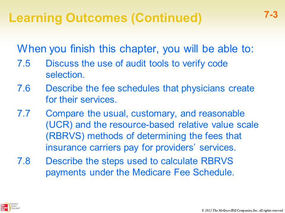 © 2012 The McGraw-Hill Companies, Inc. All rights reserved. Learning Outcomes (Continued) When you finish this chapter, you will be able to: 7.5 Discu