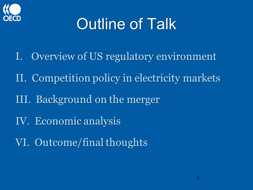 Outline of Talk I.Overview of US regulatory environment II.