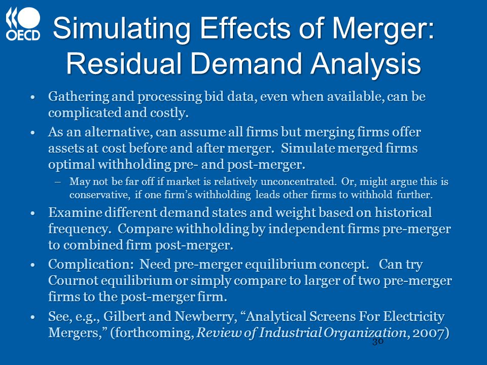 Simulating Effects of Merger: Residual Demand Analysis Gathering and processing bid data, even when available, can be complicated and costly.Gathering and processing bid data, even when available, can be complicated and costly.