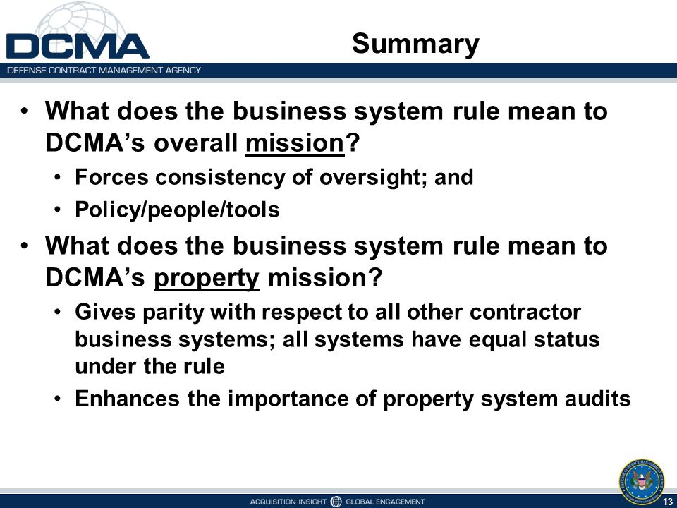 13 Summary What does the business system rule mean to DCMA's overall mission.