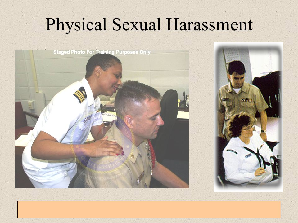 General Military Training – Sexual Harassment, EO, Homosexual Policy, and Grievance Procedures 3-1-16 Visual Sexual Harassment