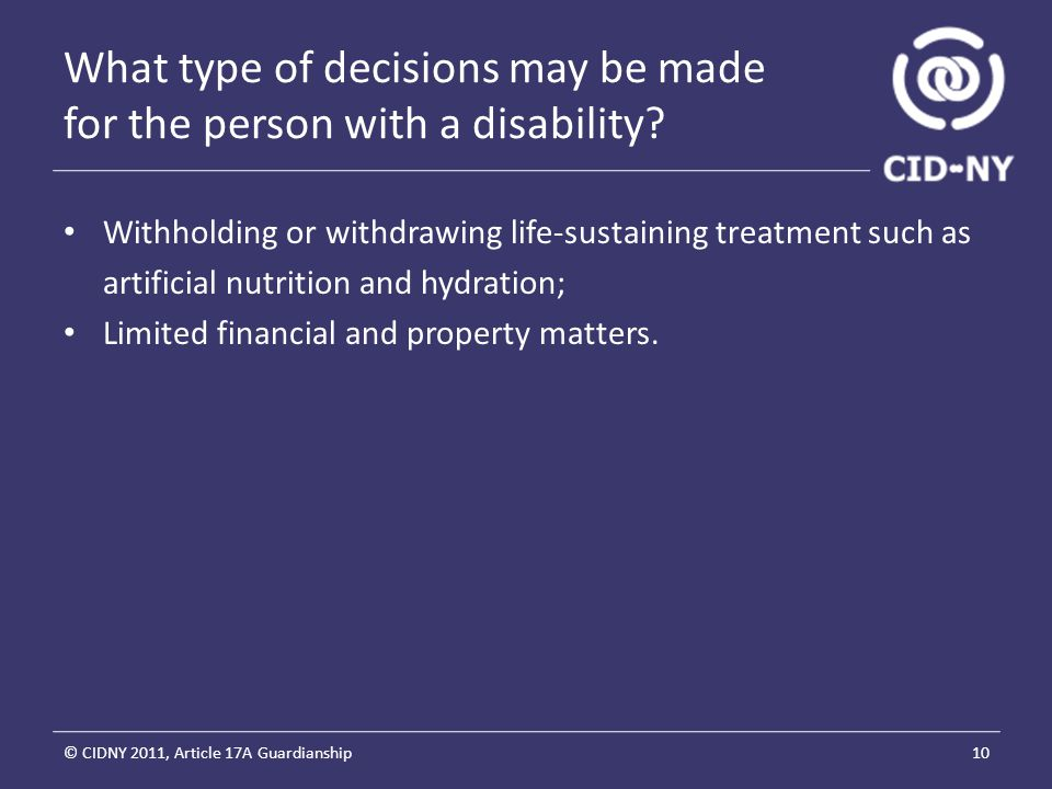 What type of decisions may be made for the person with a disability.