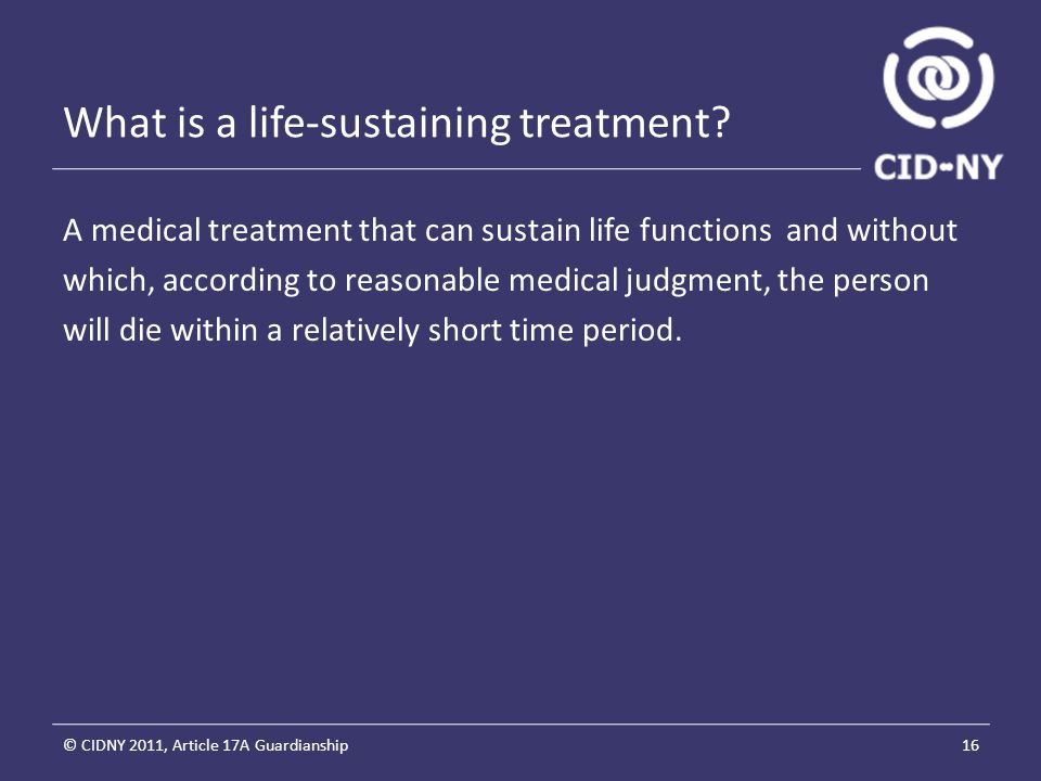 What is a life-sustaining treatment.