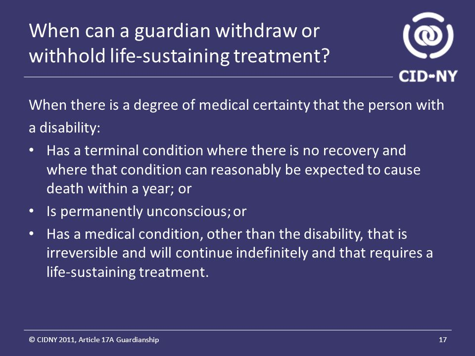 When can a guardian withdraw or withhold life-sustaining treatment.