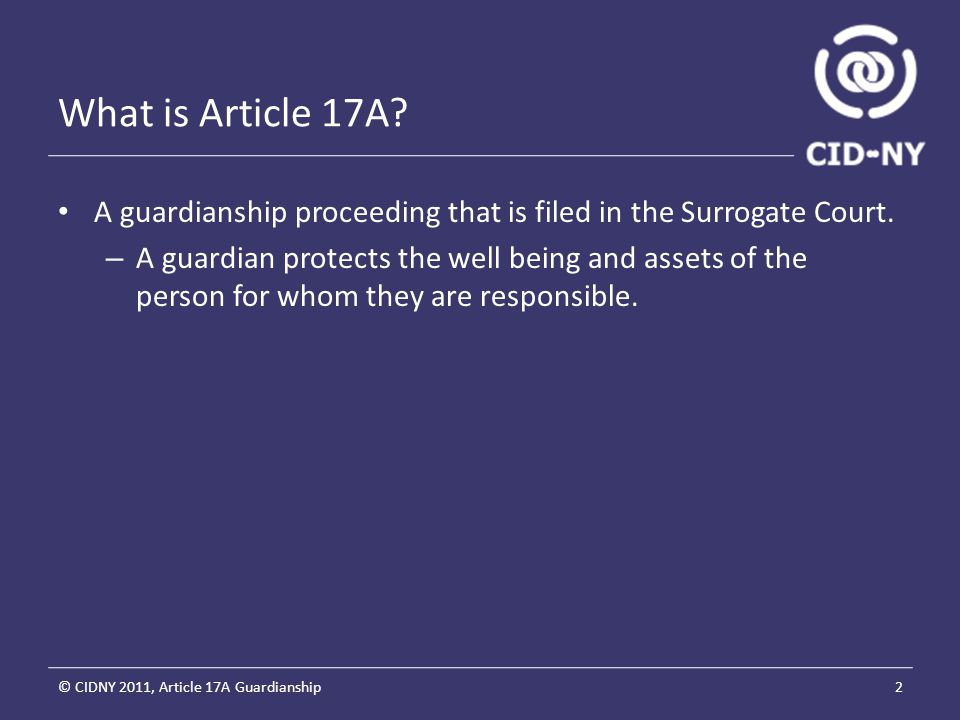 Who qualifies for Article 17A .A person with a developmental disability.