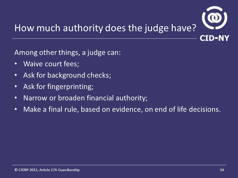 How much authority does the judge have.
