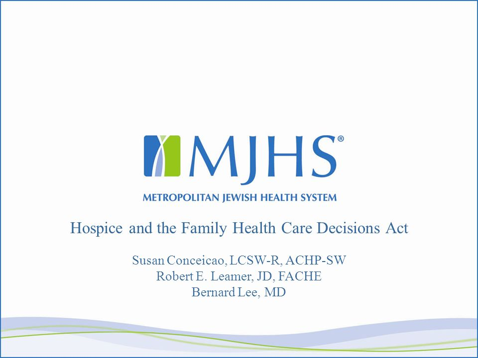 Questions In absence of health care proxy, would spouse be viewed automatically as surrogate decision-maker, in spite of fact that she is not in agreement with patient's expressed goals of care.